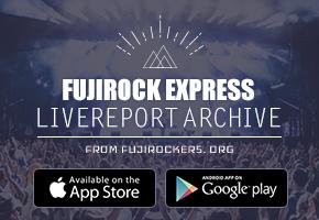 FUJIROCK EXPRESS LIVEREPORT ARCHIVE アプリをリリースしました