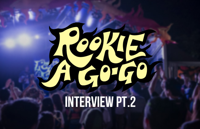 ROOKIE A GO-GO 2018年出演者インタビュー!Day2編
